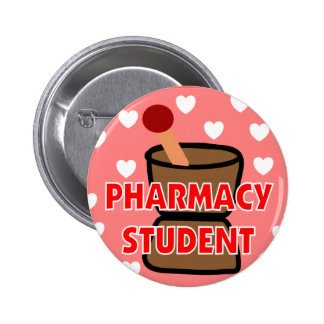 """""""PHARMACY STUDENT"""" Gifts 2 Inch Round Button"""
