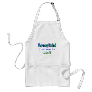 """Pharmacy Student """"Just Want To Graduate"""" Adult Apron"""