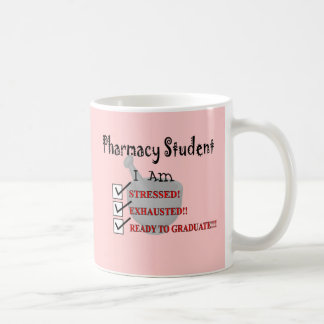 "Pharmacy Student ""Ready To Graduate!!!"" Coffee Mug"