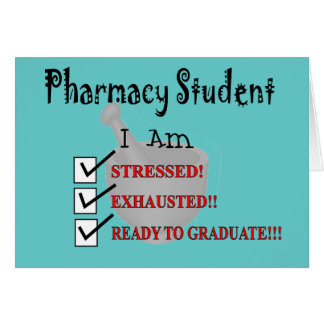 """Pharmacy Student """"Ready To Graduate!!!"""" Greeting Card"""