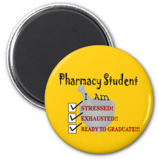 """Pharmacy Student """"Ready To Graduate!!!"""" Refrigerator Magnet"""