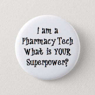 pharmacy tech 2 inch round button