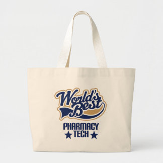Pharmacy Tech Gift (Worlds Best) Large Tote Bag