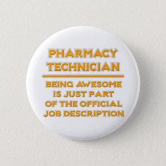 Pharmacy Technician .. Job Description 2 Inch Round Button