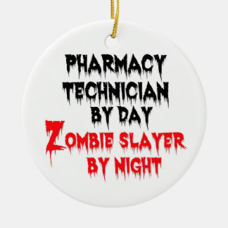 Pharmacy Technician Zombie Slayer Ceramic Ornament