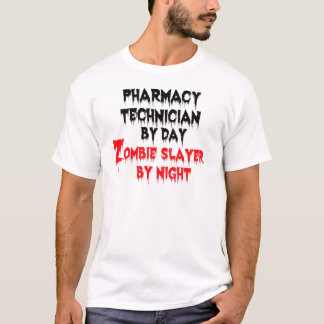 Pharmacy Technician Zombie Slayer T-Shirt