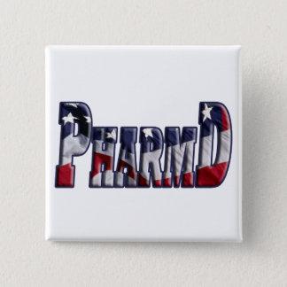 PharmD FLAG WRAP  (DOCTOR OF PHARMACY) 2 Inch Square Button