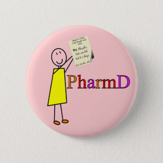 PharmD Pharmacy Student Gifts 2 Inch Round Button