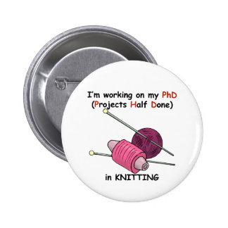 PhD in Knitting 2 Inch Round Button