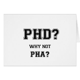 PhD? Why not PhA? High expectations Asian Father Card