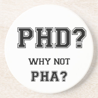 PhD? Why not PhA? High expectations Asian Father Coasters