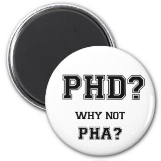 PhD? Why not PhA? High expectations Asian Father Magnet