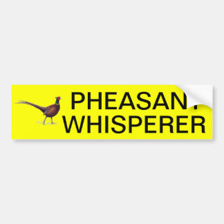 PHEASANT WHISPERER BUMPER STICKER