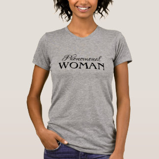 Phenomenal Woman T-Shirt