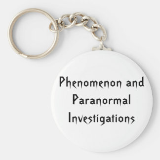 Phenomenon and Paranormal Investigations Keychain