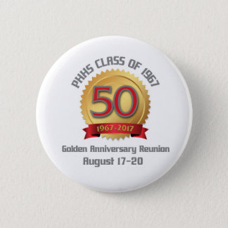 PHHS Class of 1967 50-Year Reunion 2 Inch Round Button