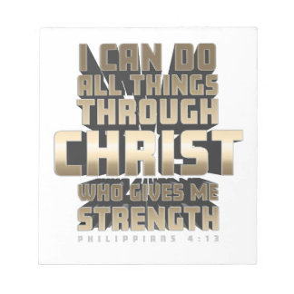 Phil4:13 I can do All things through Christ Notepad