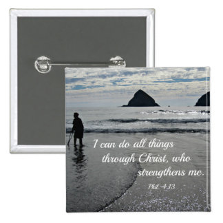 Phil. 4:13 I can do all things through Christ... 2 Inch Square Button