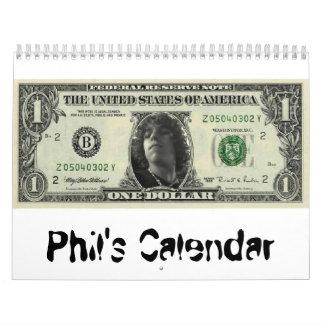 phil money, Phil's Calendar