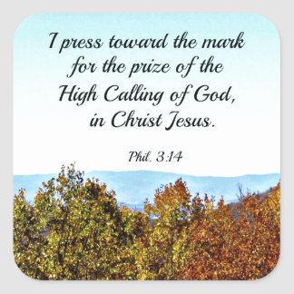 Philippians 3:14 I press toward the mark... Square Sticker