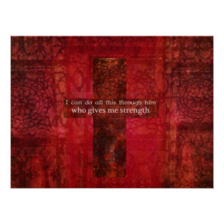 Philippians 4:13 BIBLICAL VERSE WITH CROSS Poster