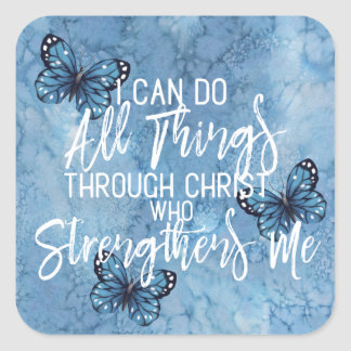 Philippians 4:13 Pretty Blue Butterfly Design Square Sticker