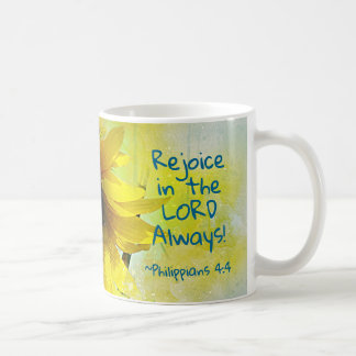 Philippians 4:4 Rejoice in the Lord Always! Bible Coffee Mug