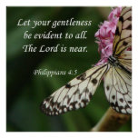 Philippians 4:5 Butterfly Flowers Poster