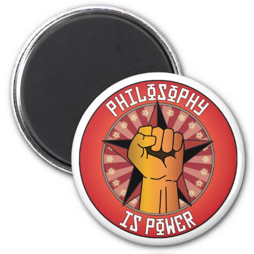 Philosophy Is Power Refrigerator Magnets