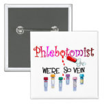 Phlebotomist gifts pinback buttons