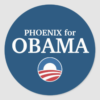 PHOENIX for Obama custom your city personalized Classic Round Sticker