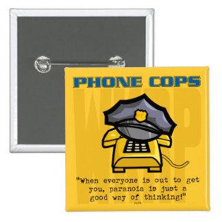 Phone Cops... 2 Inch Square Button