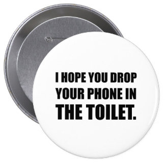 Phone Falls In Toilet 4 Inch Round Button