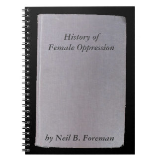 Phony book, funny author  no. 6 Oppression Spiral Notebook