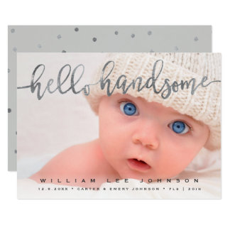 PHOTO BIRTH ANNOUNCEMENT | Hello Handsome Script