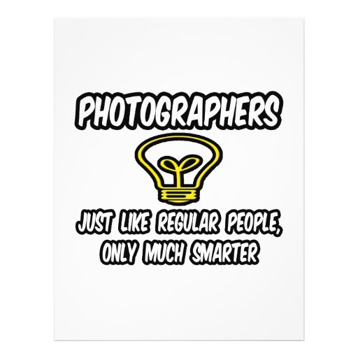 Photographers...Regular People, Only Smarter Full Color Flyer