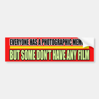 Photographic Memory Bumper Sticker