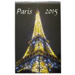 photographie 2015 de Paris Calendriers Muraux