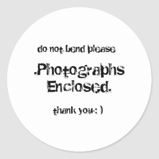 .Photographs Enclosed., do not bend please, tha... Classic Round Sticker
