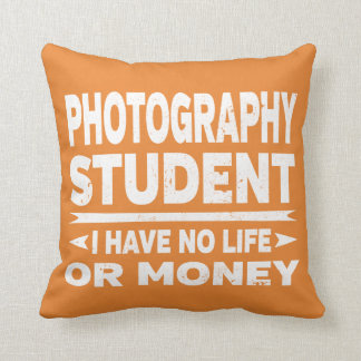 Photography College Student No Life or Money Throw Pillow