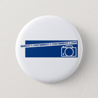 Photography is not a crime 2 inch round button