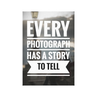 Photography Quote Canvas