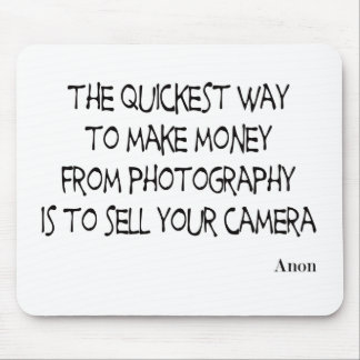 Photography quotes mousepad
