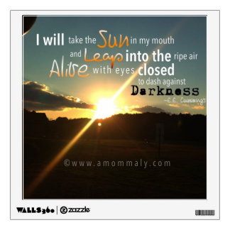 Photography Wall Decal with quote by E.E. Cummings