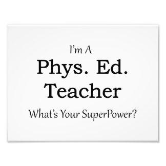 Phys. Ed. Teacher Photographic Print
