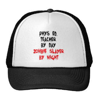 Phys Ed Teacher Zombie Slayer Trucker Hat