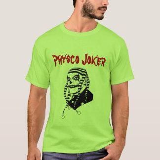 Physco Joker T-Shirt