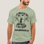 Physical Culture - Oldtime Circus Strongman T-Shirt
