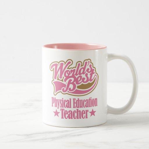 Physical Education Teacher Gift (Worlds Best) Mugs