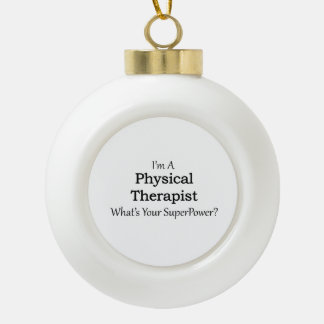 Physical Therapist Ceramic Ball Ornament
